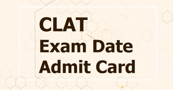 Clat 2020 Exam Date Announced Download Admit Card From August 24 In 2020 Exam Medical Tests Exam Day