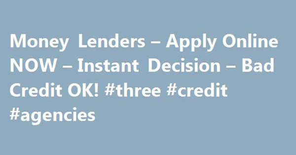 Money Lenders u2013 Apply Online NOW u2013 Instant Decision u2013 Bad Credit - credit application