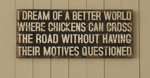 Chicken Quote: We Just Love It!