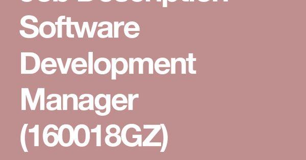 Job Description - Software Development Manager (160018GZ - software developer job description