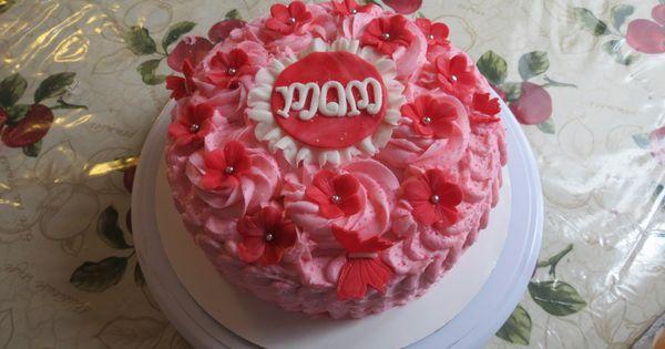 MOM cake :)   Cakes I made :)   Pinterest   Mom Cake, Mom and Cakes