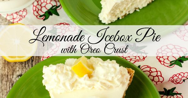 ... Pie with Oreo Crust | Recipe | Icebox Pie, Lemonade and Strawberry