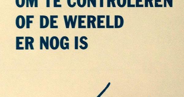 Citaten Over Oordelen : Loesje v d posters on controleren de wereld en reis