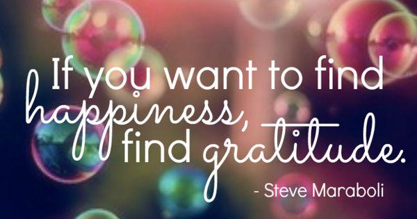 -Steve Maraboli happiness gratitude