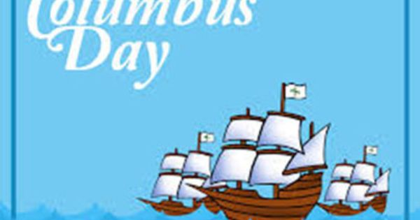 Happy Columbus Day 2014 All Government Offices Including The Post Office Are Closed Today Our Hospitals Happy Columbus Day Columbus Day 2020 Columbus Day