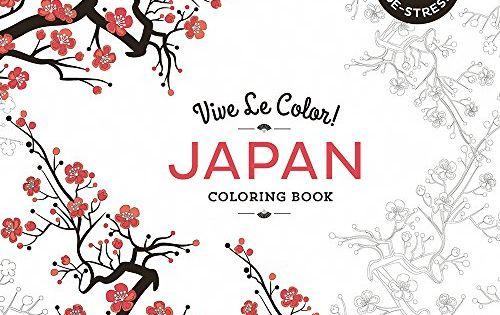 Vive Le Color! Japan (Coloring Book): Color In; De-stress ...