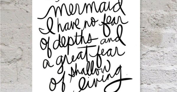 I Must Be A Mermaid Quote, Anais Nin Quote Inspirational