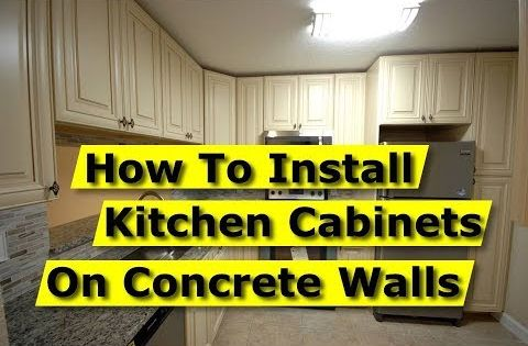 How To Install Kitchen Cabinets On Concrete Brick Walls Drywall Youtube Installing Kitchen Cabinets Installing Cabinets Diy House Renovations