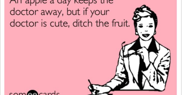 d5bc9b0ce4dbeb57a064d0d1577be3bf funny confession ecard an apple a day keeps the doctor away, but,An Apple A Day Meme