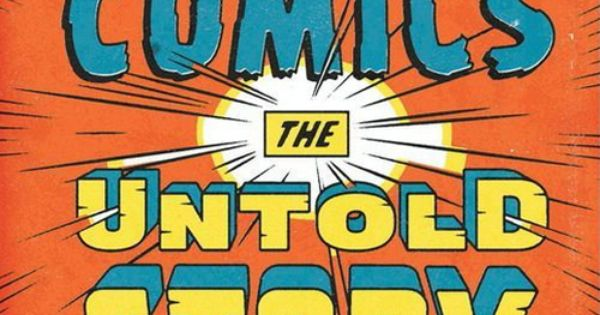 Marvel comics the untold story by sean howe books pinterest