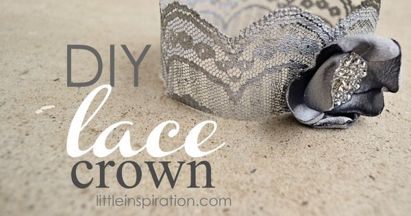 DIY Lace Crown » Little girl's party