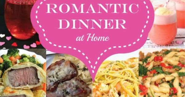 14 recipes for a romantic dinner at home valentines day for Romantic valentine recipes for two