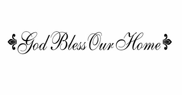 God Bless Our Home Vinyl Wall Decal Christian Wall Quote