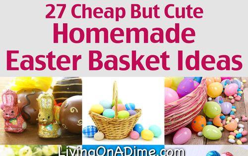 Handmade Easter Baskets Ideas : Cheap but cute homemade easter basket ideas