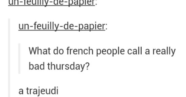 French Puns Google Search Punny Pinterest Posts