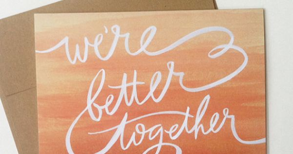 Better Together/artwork idea for bedroom, quote from our wedding song ❤