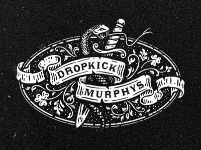 Dropkick Murphys Launched Logo Design Vintage Logo Design Logo Design Typography
