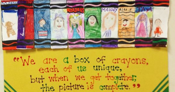 Quot We Are A Box Of Crayons Each Of Us Unique But When We