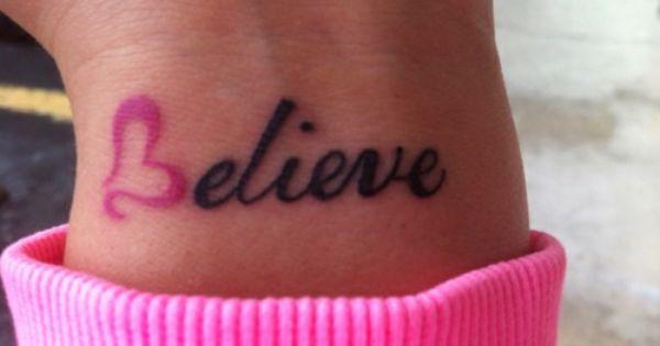 Believe Wrist Tattoo idea