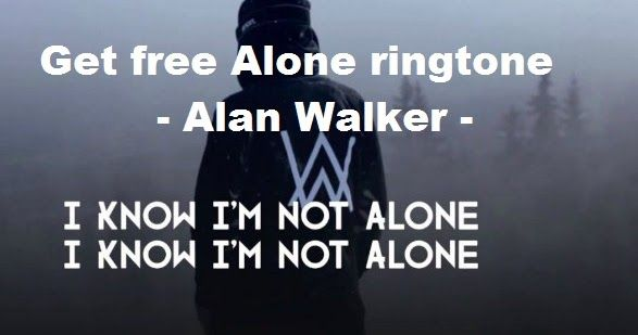 You Can Download Alone Alan Walker Ringtone For Your Phone With