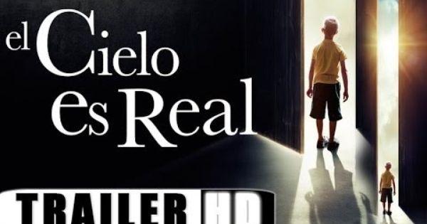 El Cielo Si Existe El Cielo Es Real Trailer Hd Subtitulado Youtube Film Music