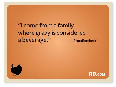 16 Funny Thanksgiving Quotes to Share Around the Table ...