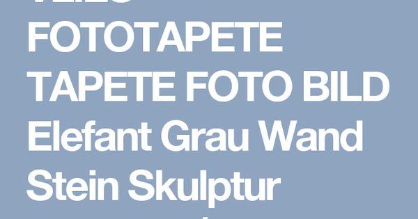 Details zu VLIES FOTOTAPETE TAPETE FOTO BILD Elefant Grau Wand - graue wand und stein