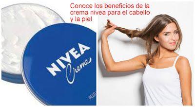 Los 6 Beneficios De La Crema Nivea Para La Piel Y El Cabello Crema Para El Cabello Tintes Naturales Para Cabello Crema Para El Pelo