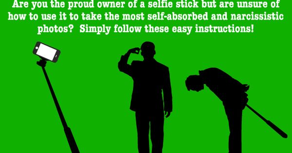 these are the perfect instructions on how to use a selfie stick the nuisance pinterest. Black Bedroom Furniture Sets. Home Design Ideas