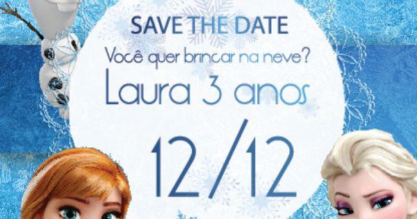 Save The Date Frozen Com Imagens Convites Frozen Festa Frozen