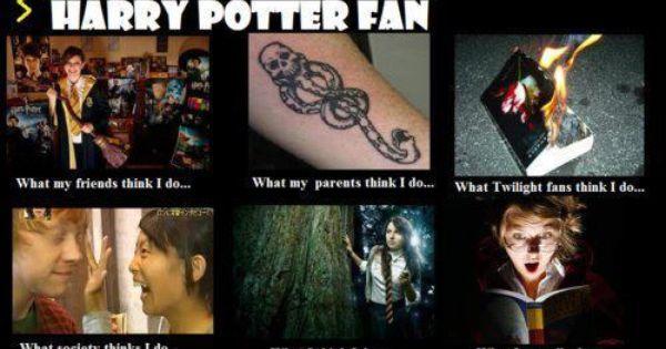 Harry Potter Fan. True story haha