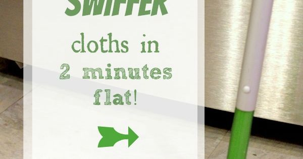 Make your own reusable Swiffer cloths in 2 minutes flat with The