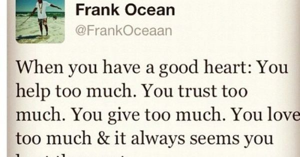 Tell it like it is Frankie FrankOcean
