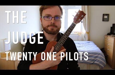 the judge twenty one pilots ukulele tutorial youtube ukelele pinterest pilots. Black Bedroom Furniture Sets. Home Design Ideas