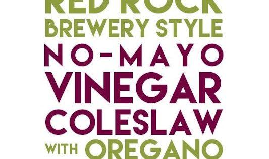 Red Rock Brewery Style No-Mayo Vinegar Coleslaw with Oregano | Vinegar ...