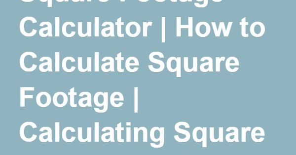 Square Footage Calculator Flooring Ideas Pinterest