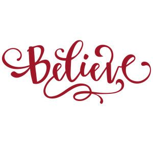 Believe - holiday word | Holiday words, Silhouette christmas ...