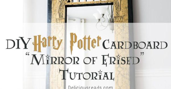 mirror will template - diy cardboard harry potter erised mirror tutorial and