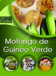 Delicioso Mofongo De Guineos Verdes Recetas Caribenas Recetas De Comida Recetas Puertorriquenas