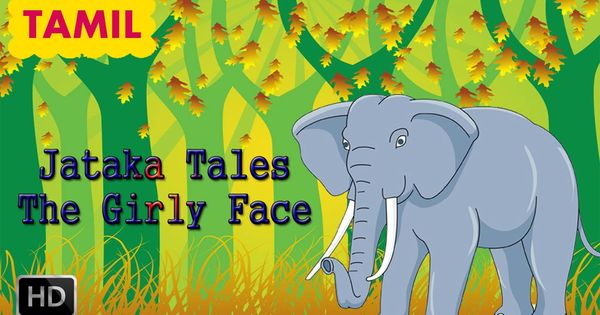 Jataka Tales - Tamil Short Stories for Children - Elephant Stories ...