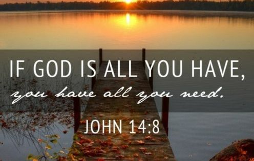 John 14:8 AMEN to this powerful truth! He is everything we need,