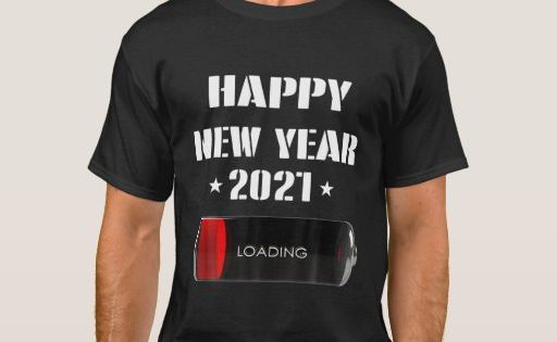 Happy New Year 2021 Loading Party T Shirt T Shirt Costumes T Shirt Shirts