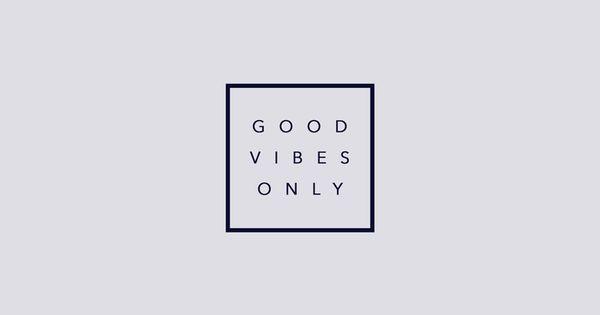 good vibes only (grey) desktop wallpaper → BACKGROUNDS