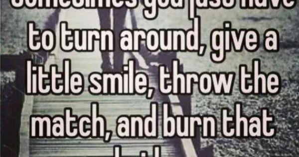 Burning bridges #toxic #relationships | Quotes | Pinterest ...