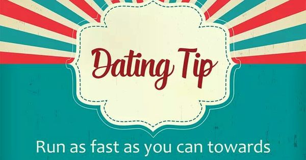 Dating for sex: dating tip run as fast you can towards godtube