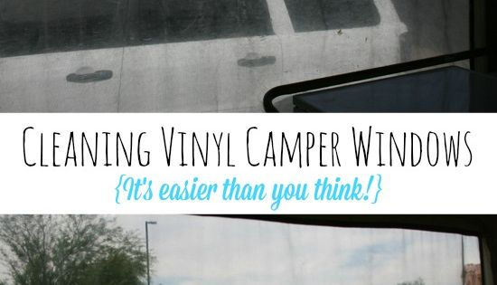 Cleaning { Protecting} Your Vinyl Camper Windows. Get those vinyl windows on