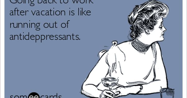 Going Back To Work After Vacation Is Like Running Out Of Back To Work After Vacation Work Humor Back To Work Humour
