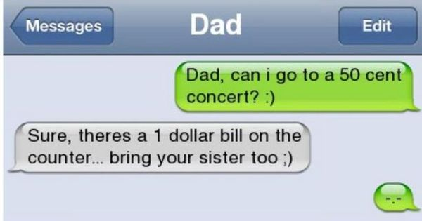 lame parents :) that is something my dad would say