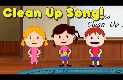 Clean Up Song For Children Kindergarten Preschool By