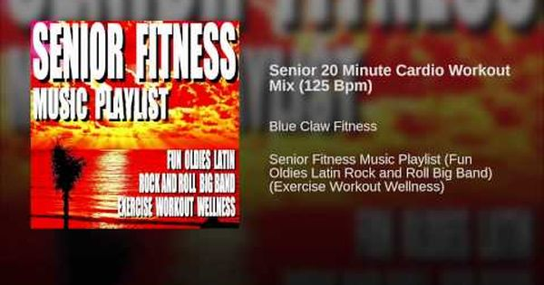 Senior 20 Minute Cardio Workout Mix 125 Bpm Youtube Workout Mix Cardio Workout Fun Workouts